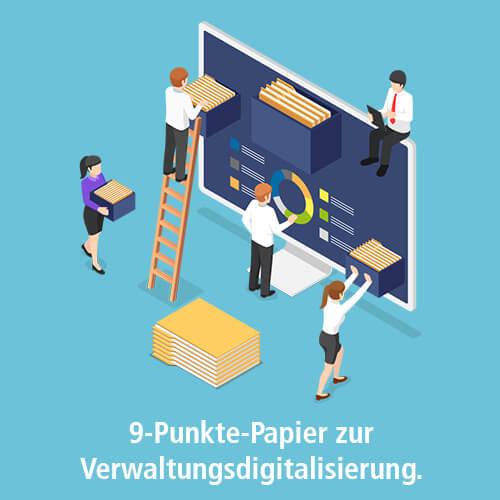 9-Punkte-Papier zur Verwaltungsdigitalisierung