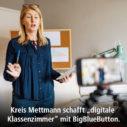 Hybridunterricht mit BigBlueButton im Kreis Mettmann