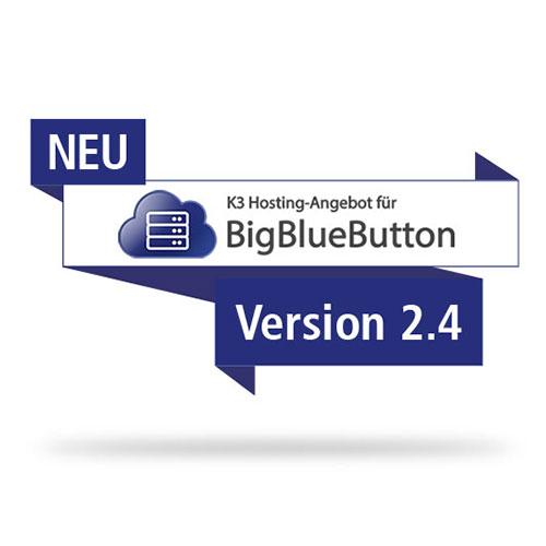 BigBlueButton neue Version 2.4
